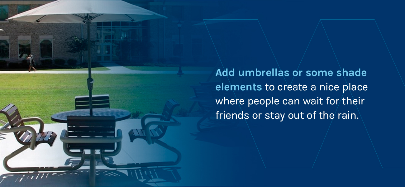 Add Umbrellas or Some Shade Elements