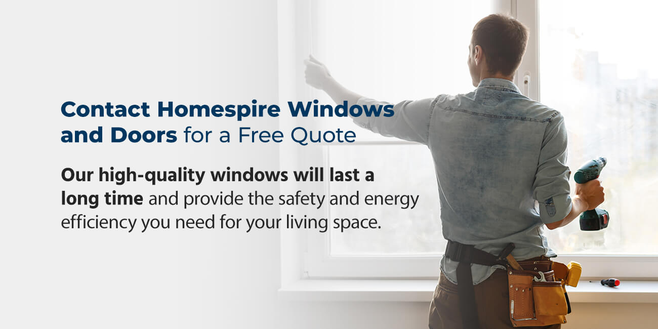 Contact Homespire Windows and Doors for a Free Quote