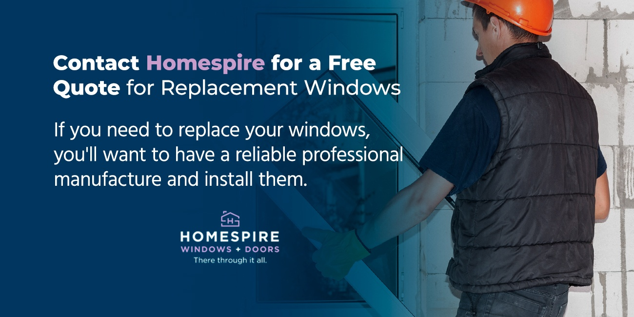 Contact Homespire for a Free Quote for Replacement Windows