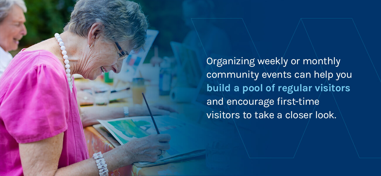 Organize Weekly or Monthly Community Events