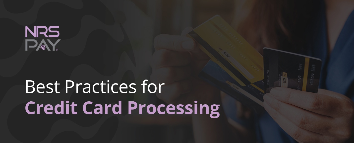 Best Practices for Credit Card Processing