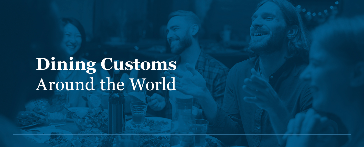 Dining customs around the world