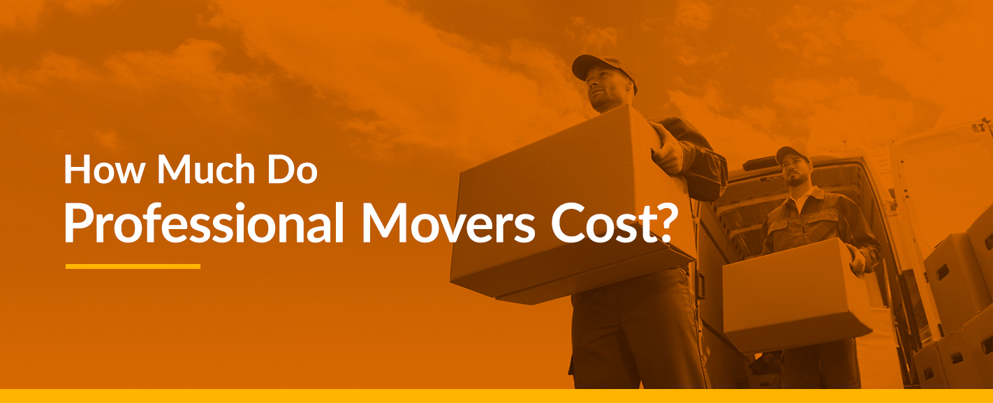 "Movers carrying boxes with text ""How Much Do Professional Movers Cost?"""
