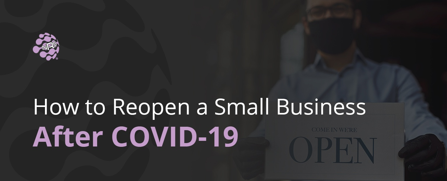 How to Reopen a Small Business After COVID-19