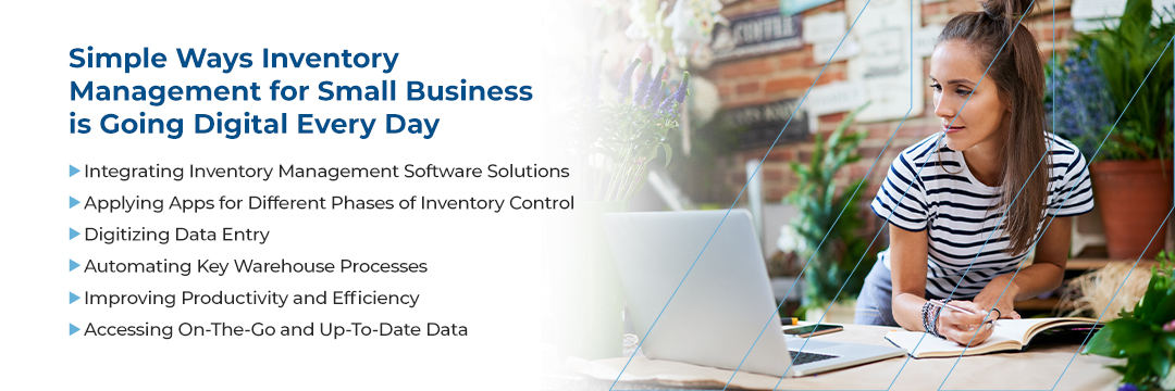inventory management for small business, How Inventory Management for Small Business Is Going Digital