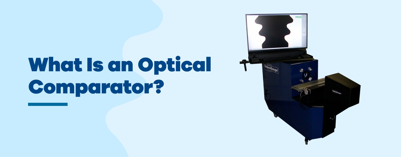 What is an optical comparator