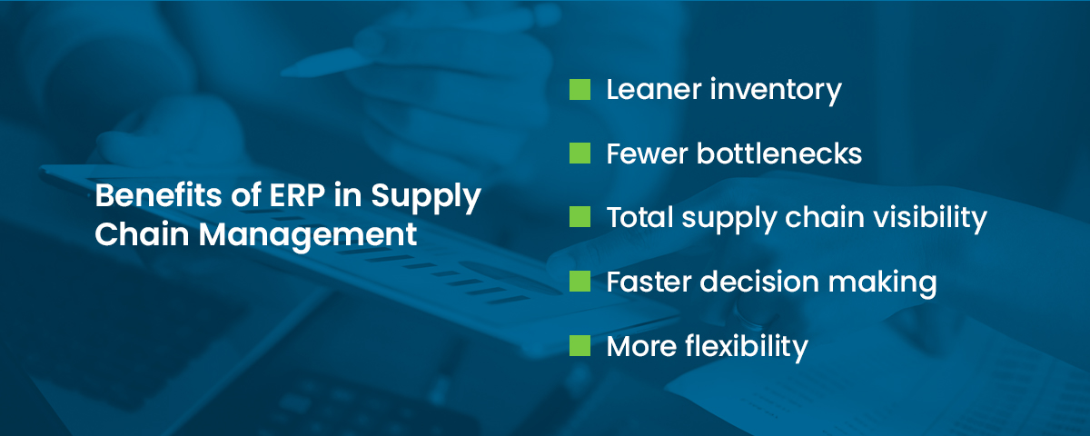 benefits of erp software in supply chain management