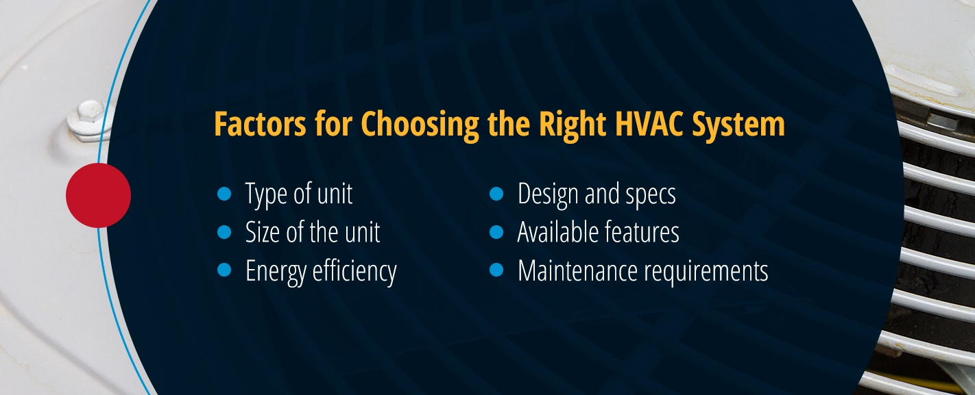 Factors for Choosing the Right HVAC System