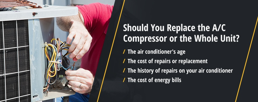 Should you replace the AC compressor or the whole unit