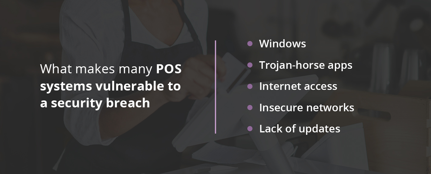 What makes POS systems vulnerable to security breaches