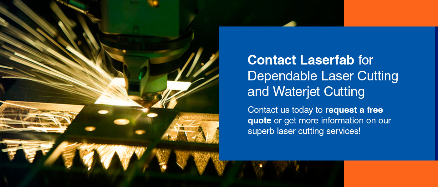 Contact Laserfab today to request a free quote or get more info on our superb laser cutting services