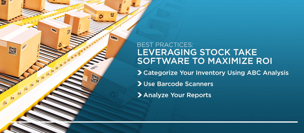 leveraging stock take software to maximize ROI
