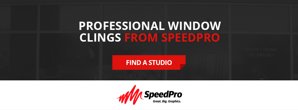 Contact SpeedPro for professional window clings.