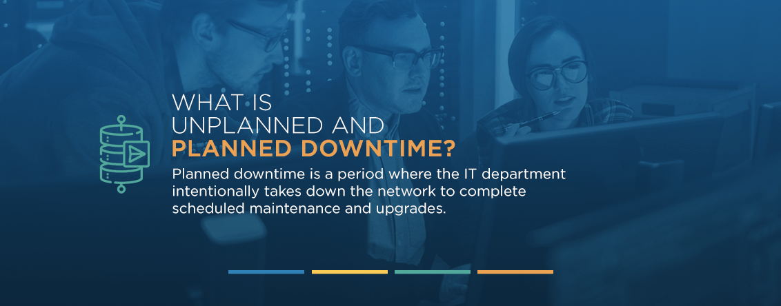 planned network downtime