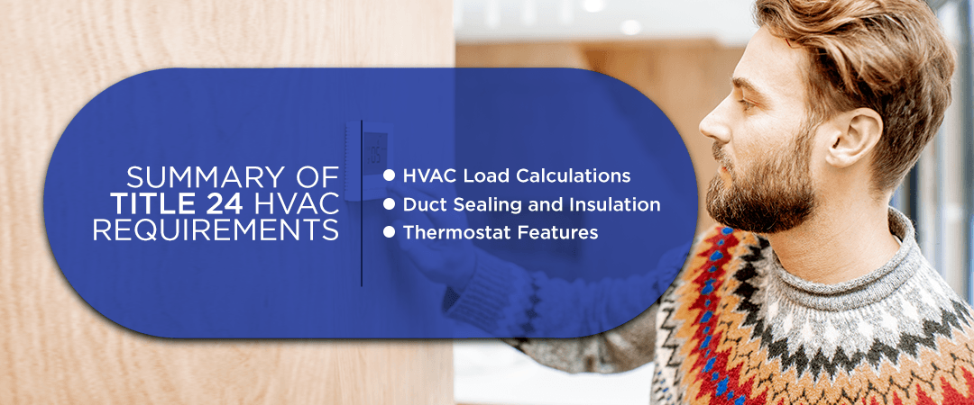 Summary of Title 24 HVAC requirements