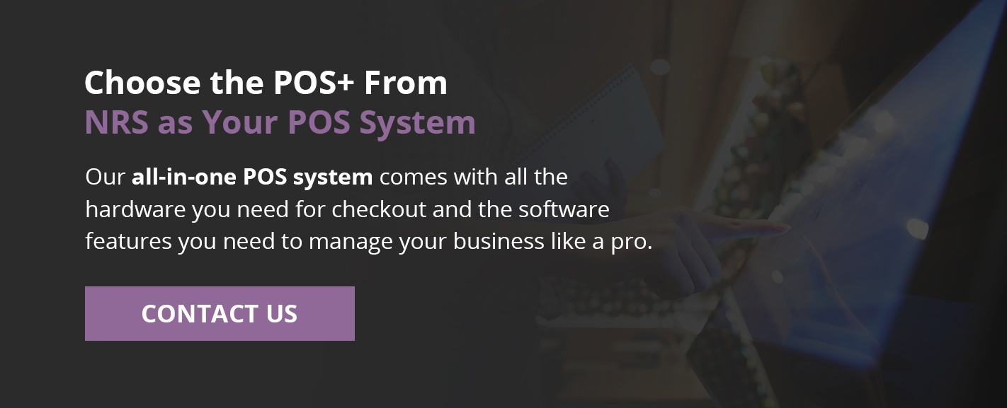Choose POS+ From NRS as Your POS System