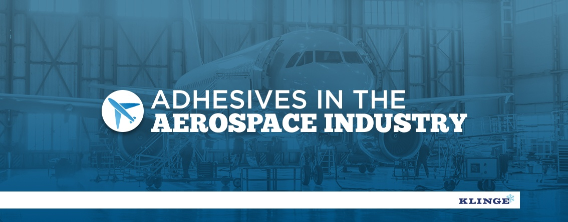 Adhesives in the aerospace industry