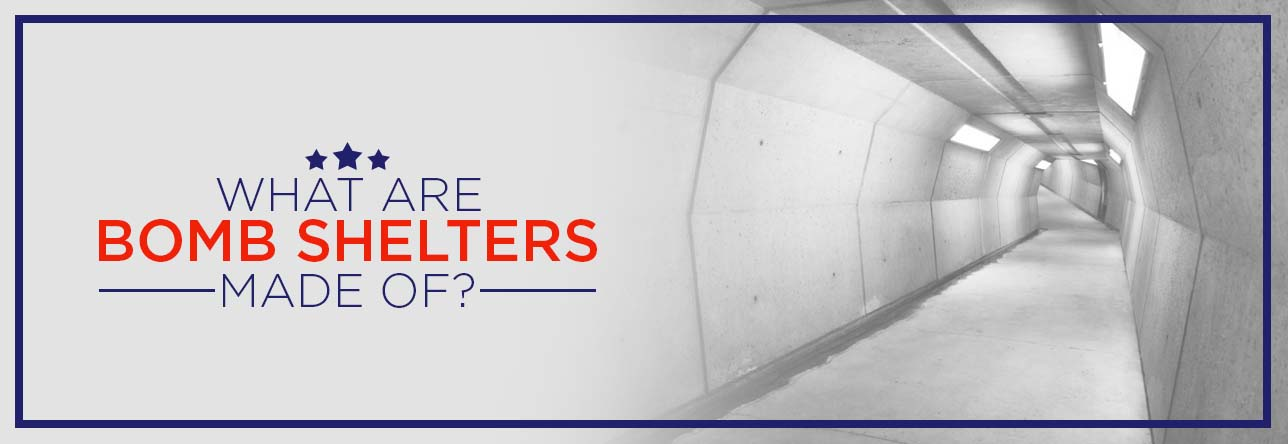 What are Bomb Shelters Made of?